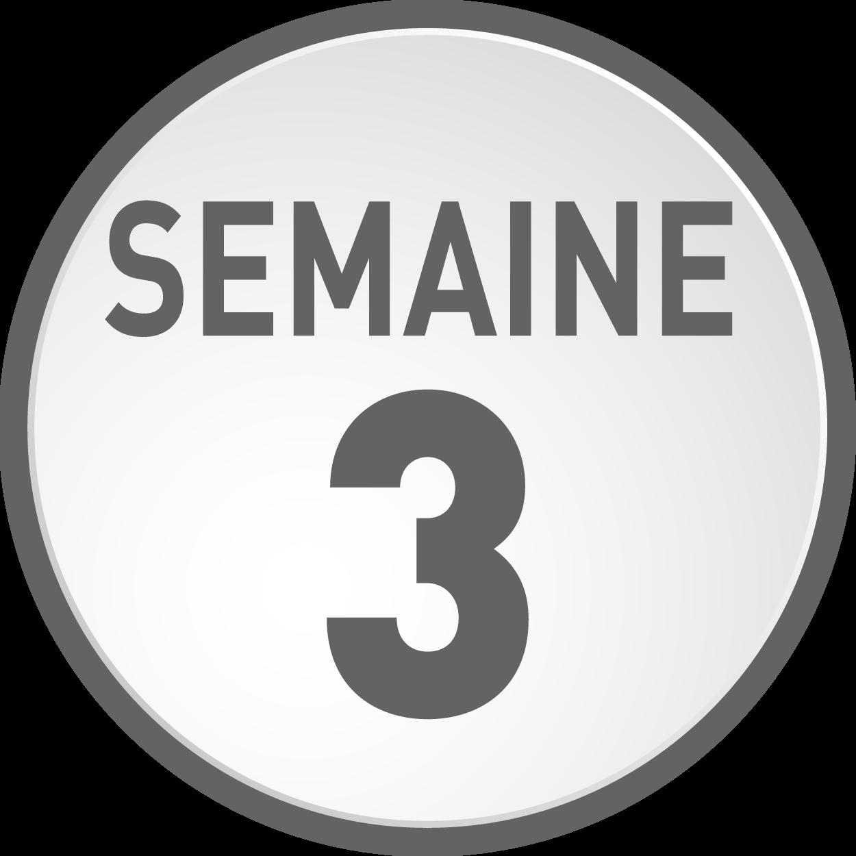 Semaine 3